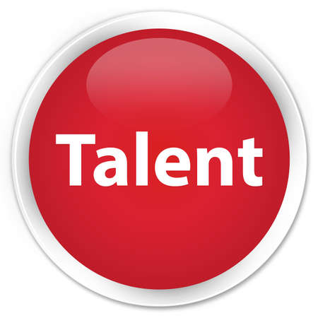 Talent isolated on premium red round button abstract illustration