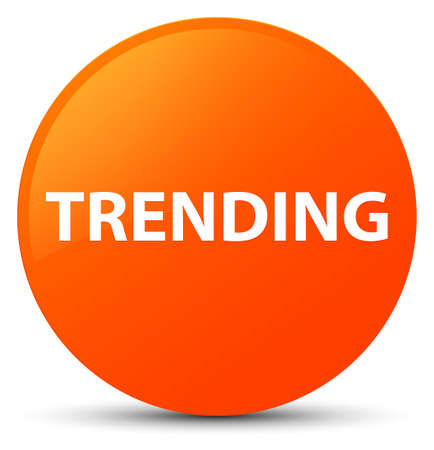 Trending isolated on orange round button abstract illustration