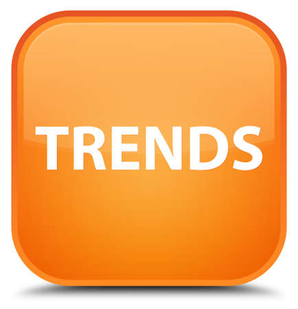 Trends isolated on special orange square button abstract illustration