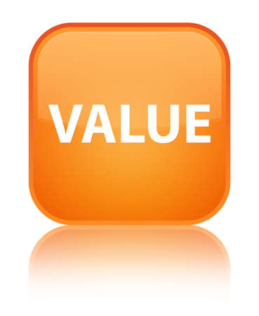 Value isolated on special orange square button reflected abstract illustration Stock Photo