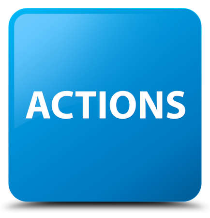 Actions isolated on cyan blue square button abstract illustration