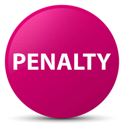 Penalty isolated on pink round button abstract illustration