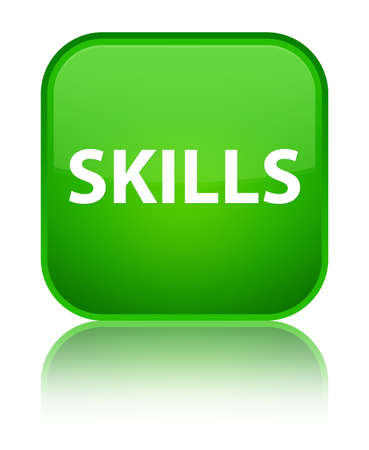 Skills isolated on special green square button reflected abstract illustration