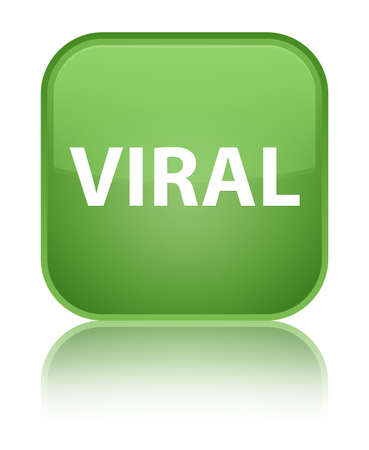 Viral isolated on special soft green square button reflected abstract illustration