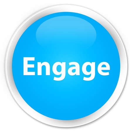 Engage isolated on premium cyan blue round button abstract illustration