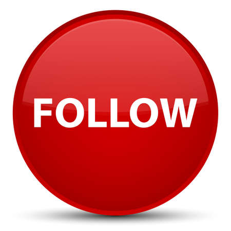 Follow isolated on special red round button abstract illustration Stock Photo