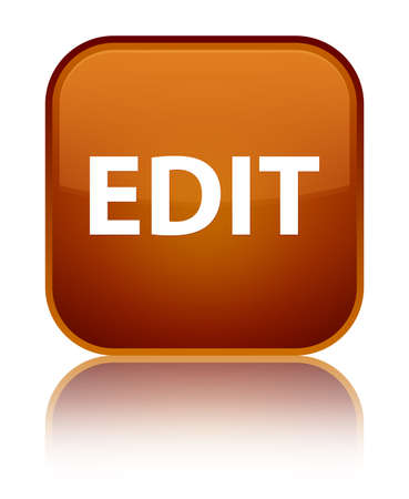 Edit isolated on special brown square button reflected abstract illustration