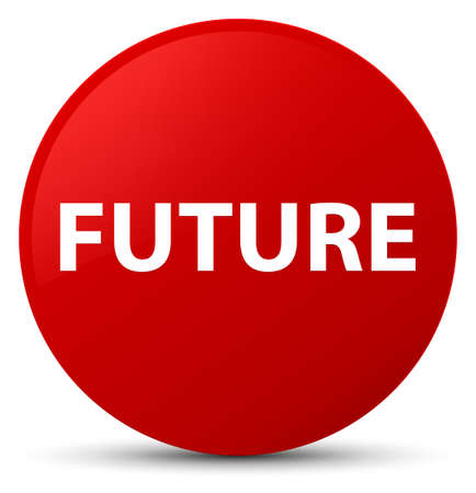 Future isolated on red round button abstract illustration