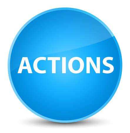 Actions isolated on elegant cyan blue round button abstract illustration
