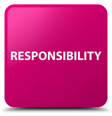 Responsibility isolated on pink square button abstract illustration