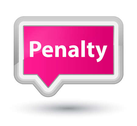 Penalty isolated on prime pink banner button abstract illustration
