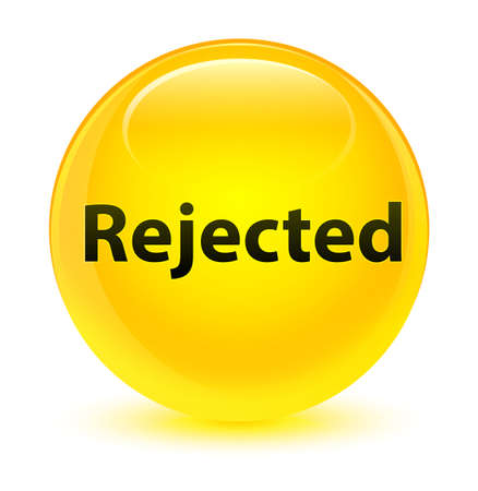 Rejected isolated on glassy yellow round button abstract illustration