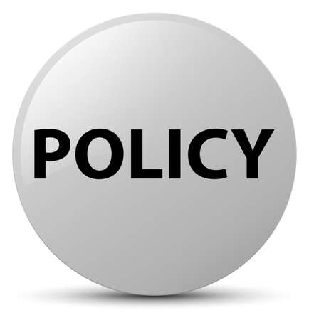 Policy isolated on white round button abstract illustration