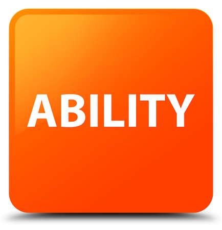 Ability isolated on orange square button abstract illustration