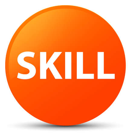 Skill isolated on orange round button abstract illustration