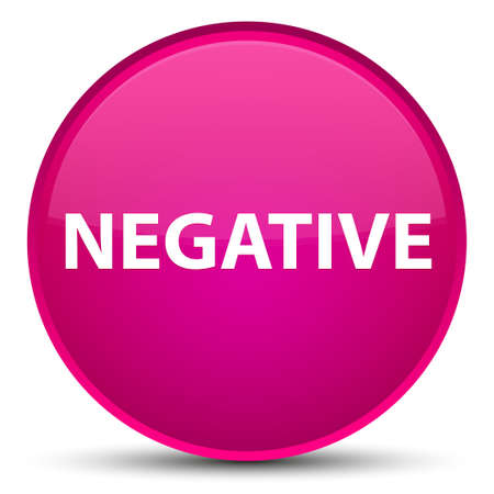 Negative isolated on special pink round button abstract illustration Stock Photo