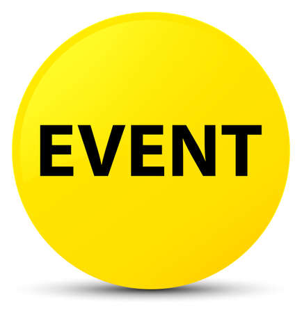Event isolated on yellow round button abstract illustration Stock Photo