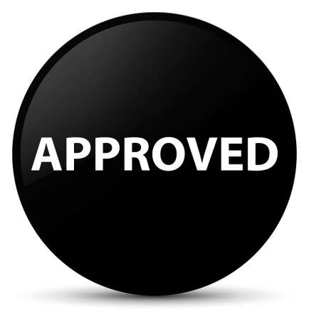 Approved isolated on black round button abstract illustration Stock Photo