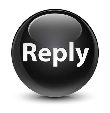 Reply isolated on glassy black round button abstract illustration