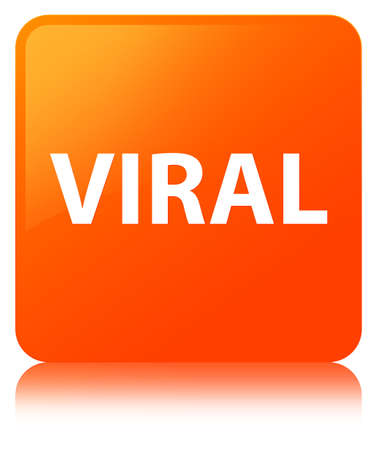 Viral isolated on orange square button reflected abstract illustration Stock Photo