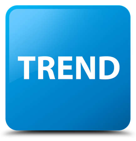 Trend isolated on cyan blue square button abstract illustration