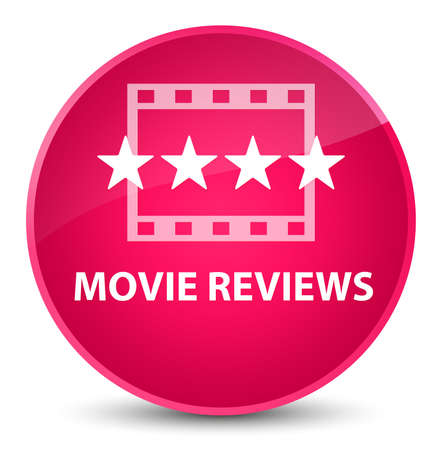 Movie reviews isolated on elegant pink round button abstract illustration