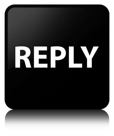 Reply isolated on black square button reflected abstract illustration
