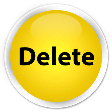 Delete isolated on premium yellow round button abstract illustration Stock Photo