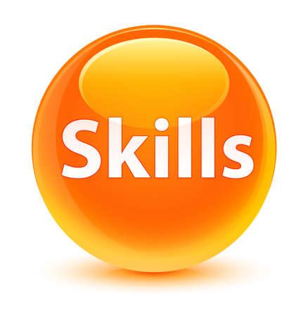Skills isolated on glassy orange round button abstract illustration