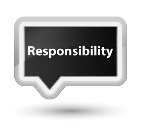 Responsibility isolated on prime black banner button abstract illustration