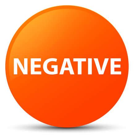 Negative isolated on orange round button abstract illustration Stock Photo