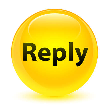 Reply isolated on glassy yellow round button abstract illustration