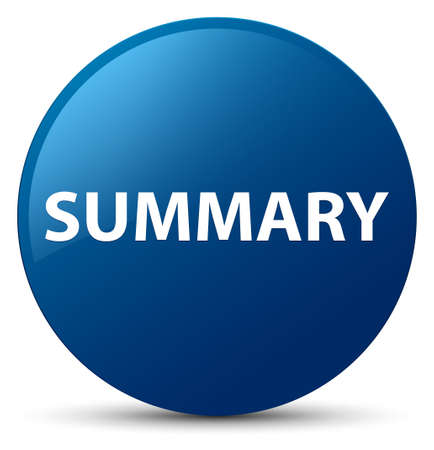 Summary isolated on blue round button abstract illustration