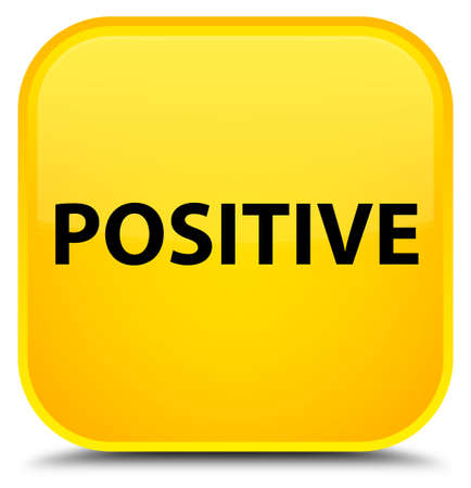 Positive isolated on special yellow square button abstract illustration Stock Photo
