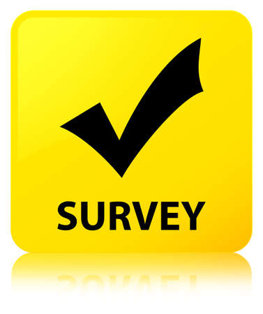 Survey (validate icon) isolated on yellow square button reflected abstract illustration