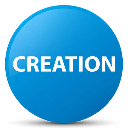 Creation isolated on cyan blue round button abstract illustration