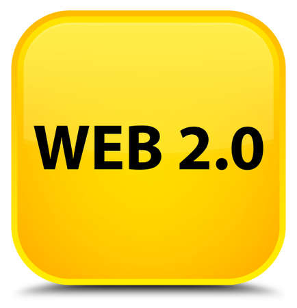 Web 2.0 isolated on special yellow square button abstract illustration