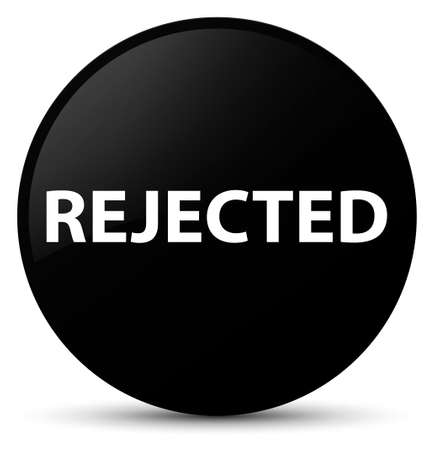 Rejected isolated on black round button abstract illustration