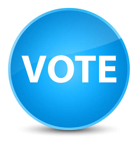 Vote isolated on elegant cyan blue round button abstract illustration