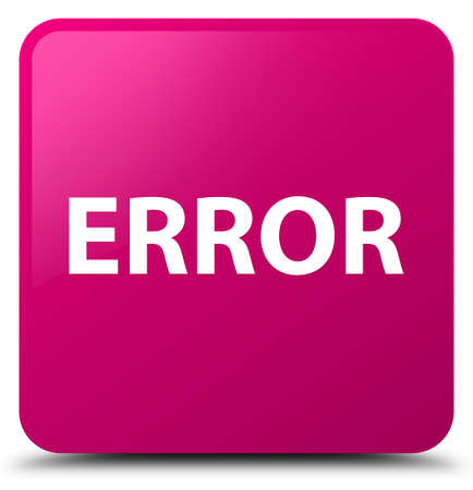Error isolated on pink square button abstract illustration