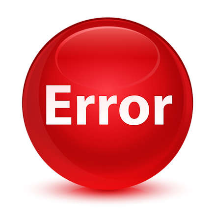 Error isolated on glassy red round button abstract illustration