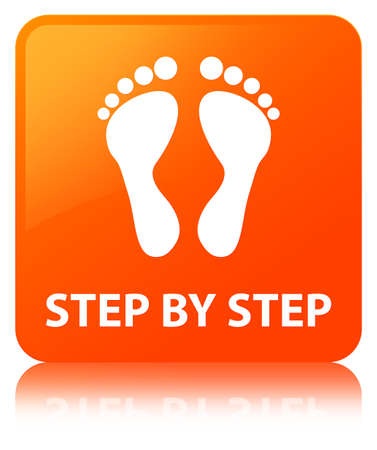 Step by step (footprint icon) isolated on orange square button reflected abstract illustration