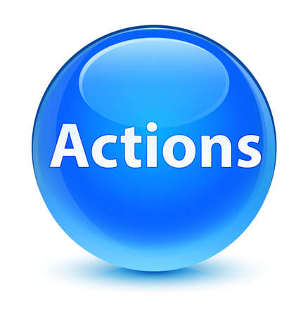 Actions isolated on glassy cyan blue round button abstract illustration