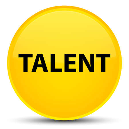 Talent isolated on special yellow round button abstract illustration