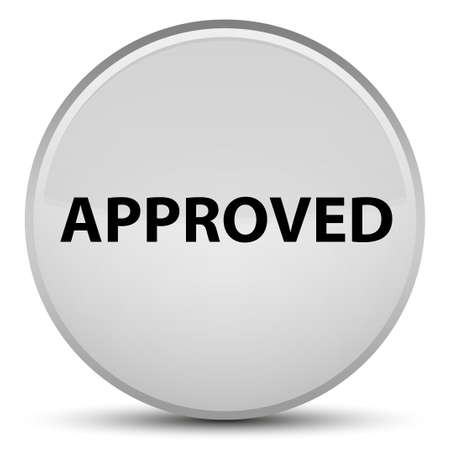 Approved isolated on special white round button abstract illustration