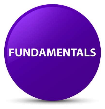 Fundamentals isolated on purple round button abstract illustration