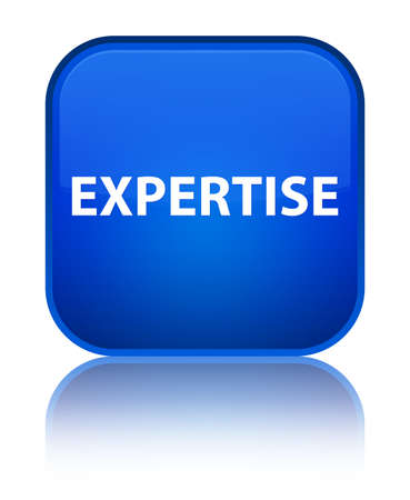 Expertise isolated on special blue square button reflected abstract illustration