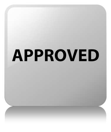 Approved isolated on white square button reflected abstract illustration Stock Photo