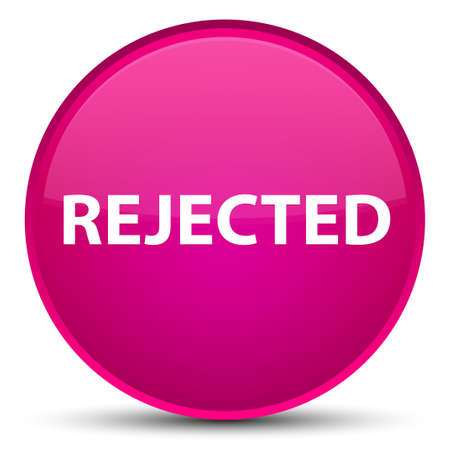 Rejected isolated on special pink round button abstract illustration
