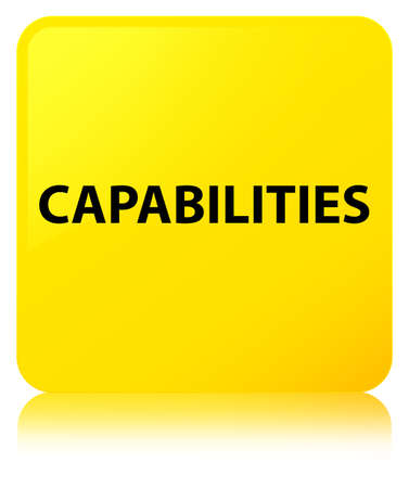 Capabilities isolated on yellow square button reflected abstract illustration Stock Photo